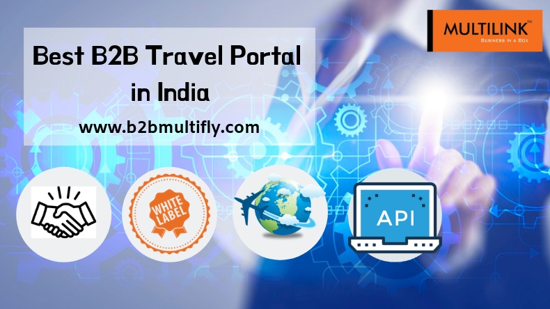 Go for the Best B2B travel Portal in India